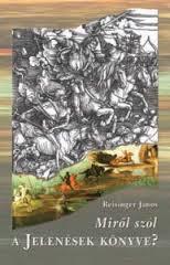 dr Reisinger János: Dániel látomása 1. rész