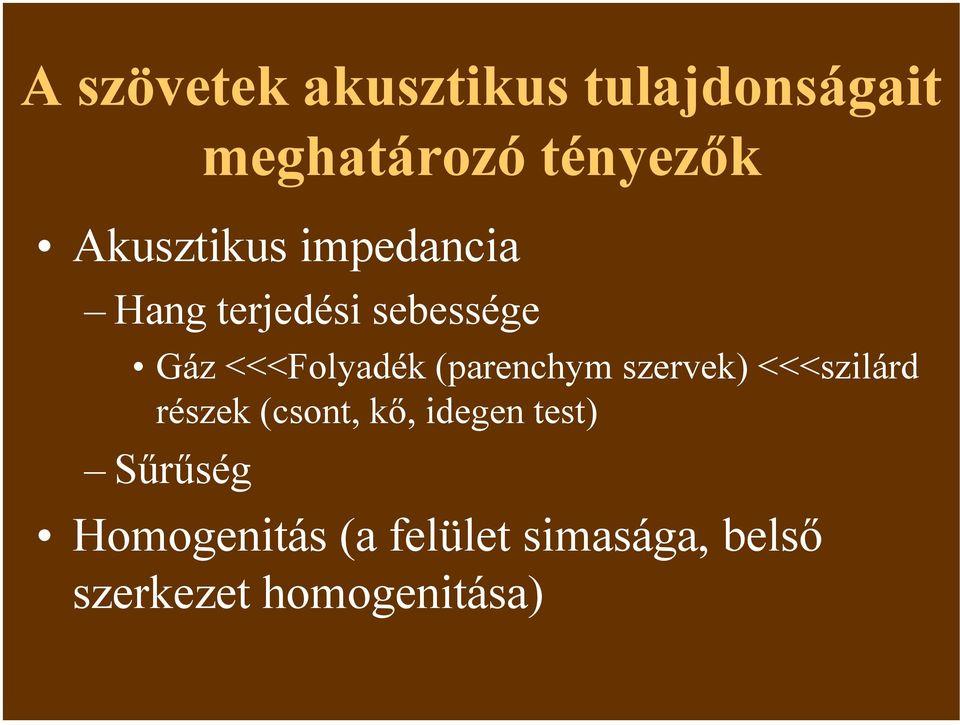 belső látáslátás)