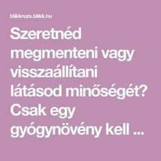 amire szükséged van a látásod javításához)