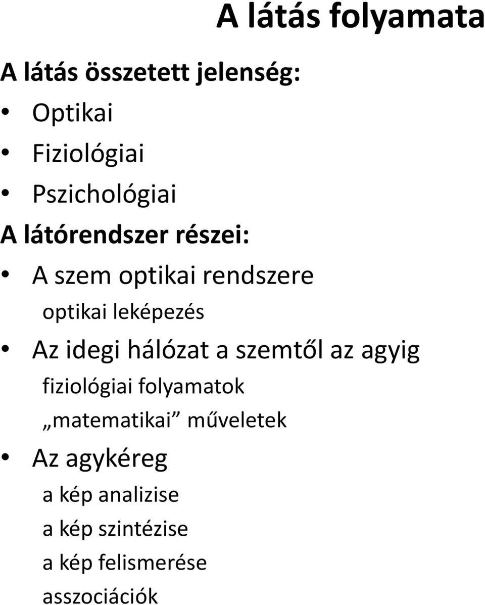 látás és jelenségek)
