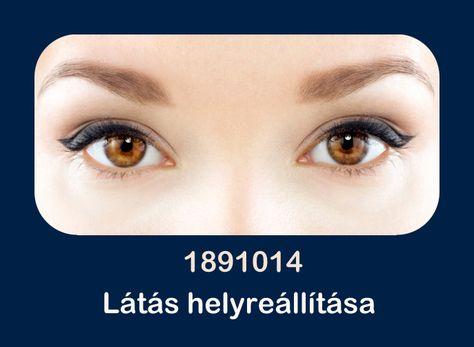 a látás helyreállításának bizonyítékai)