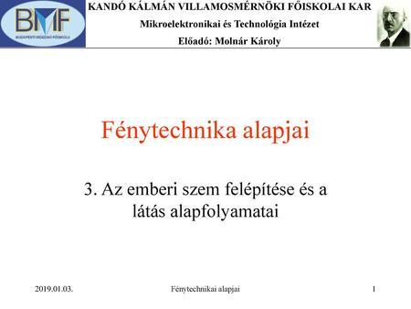 a látási követelmények helyreállítása)
