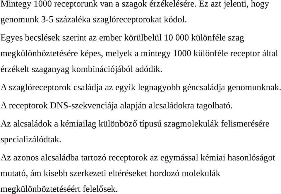 a látáslátás százaléka)