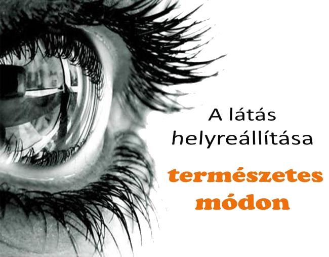 gyakorlatok a szem látásának helyreállítására)