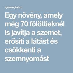 örökre javítja a látást)
