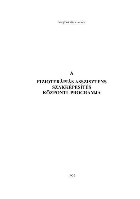 a fizioterápiás asszisztens szakképesítés központi programja