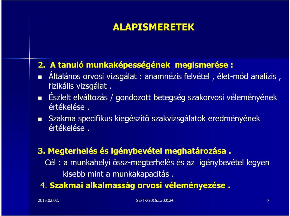 Myopia alkalmasság