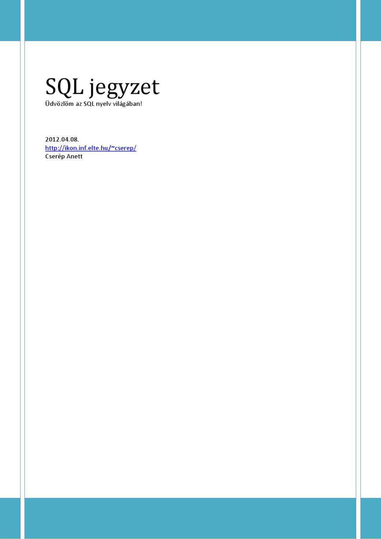 Adatbázisrendszerek | Digitális Tankönyvtár