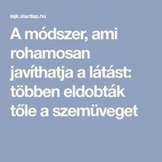 gyenge látás receptje)